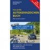 Das große Autokennzeichenbuch - Deutschland