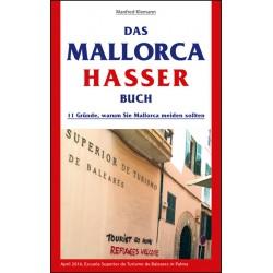 Das Mallorca Hasser Buch